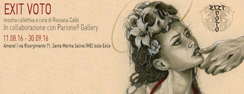 Exit Voto mostra collettiva a cura di Rossana Calbi - In collaborazione con Parione9 Gallery Roma
